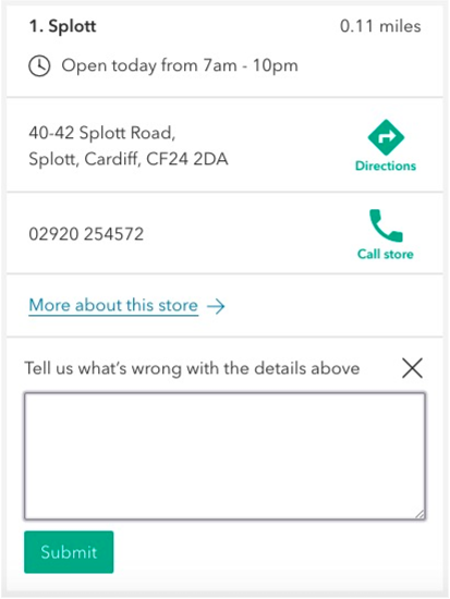 image of the store finder feedback form. it shows a shop's details and underneath there's a box asking: 'tell us what's wrong with the details above' and a submit button.