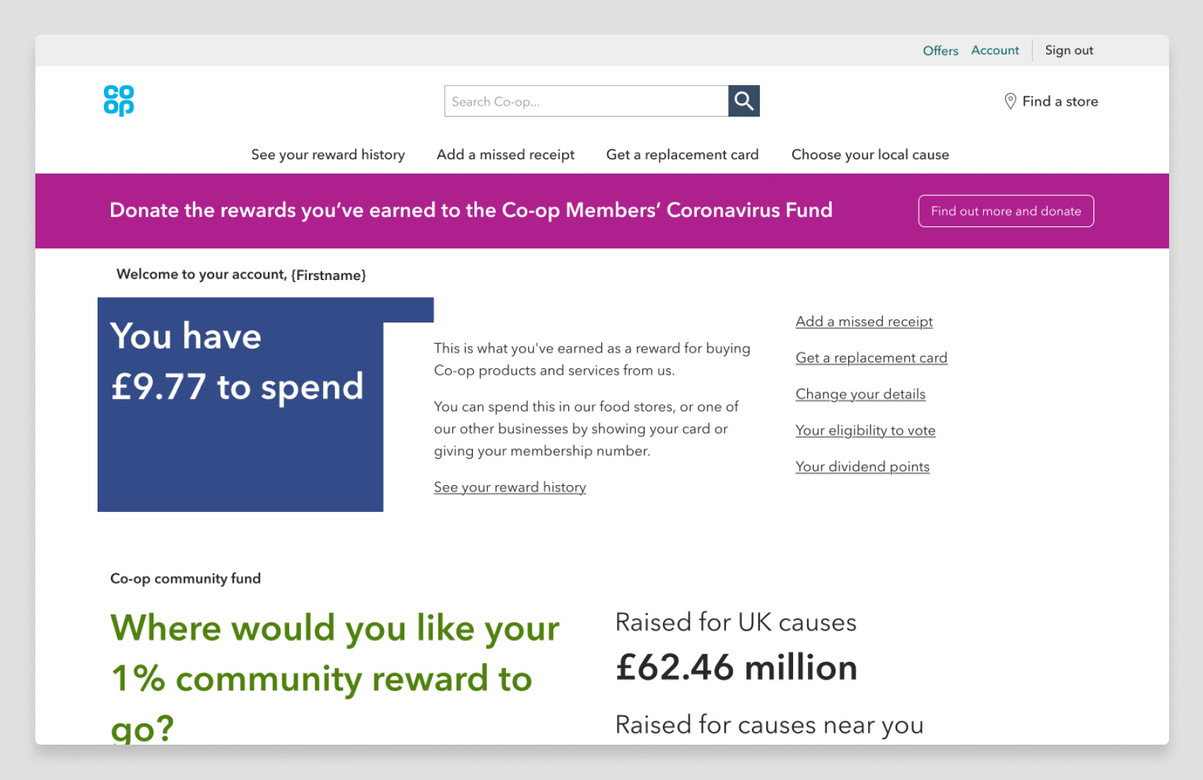 screenshot of what members with a reward balance see when they log in. image shows a purple banner across the top of the page that says: donate the rweards you've earned to the Co-op Members Coronavirus Fund. A button within the banner that says: Find out more